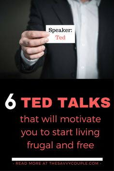 Our top 6 Ted Talks to help you start living frugal & free. Learning about money has never been so much fun, Ted Talks make it easy!