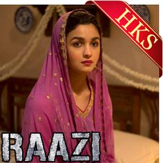 In this era of dance numbers, it is rare to find folky emotional numbers that strike a chord in your heart. Raazi's Dilbaro has managed to do so! Sing this beautiful emotional track in your own voice with studio quality karaoke now available at HKS!