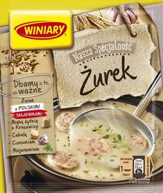 Żurek Speciális WINIARY Nutrition, Dairy, Bread, Cheese, Food, Polish Soup, Easter Party, Cook, Brot