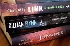 Moja biblioteka #listopad justineyes.com #CharlotteLink #GillianFlynn #JKRowling #RobertGalbraith