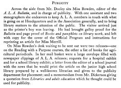 1927: The first named editor of the ALA Bulletin is Dorothy Rowden, who also has duties related to Association publicity.