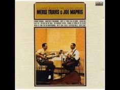 Merle Travis & Joe Maphis -  Big Midnight Special