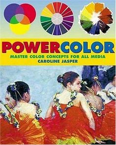 Powercolor: Master Color Concepts for All Media by Caroline Jasper http://www.amazon.com/dp/082304260X/ref=cm_sw_r_pi_dp_WGmvvb1FE8Z5R