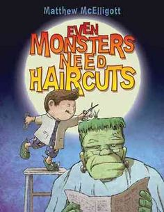 This is a fun book about a boy cutting monster's hair every full moon!