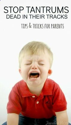 10 ways to stop a tantrum- very helpful!