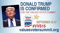Trump Will Speak at Values Voter Summit's Orgy of Hate This Weekend
