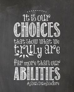 It is our choices that show what we truly are by  SarahBlackstone - Harry Potter chalkboard print, Quote $3.50