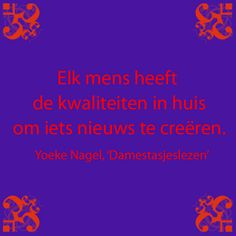 Citaat uit: 'Damestasjeslezen, het orakel dat je met je meedraagt', Yoeke Nagel