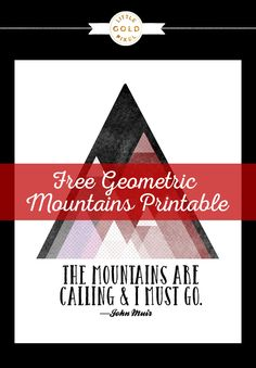 Free Printable Mountains Are Coming • Little Gold Pixel