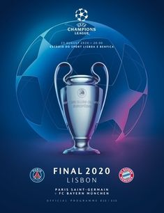 2020 UEFA Champions League Final programme - 2020 UEFA Champions League Final - Wikipedia Paris Saint Germain Fc, Serge Gnabry, Ucl Final, Red Star Belgrade, Team V, Uefa Super Cup, Poster Background Design, Man Of The Match, European Cup