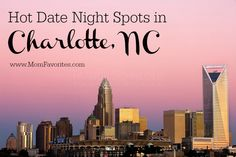 Planning a date night in the #QueenCity? Don't miss these Hot Date Night Spots in #Charlotte, #NC!