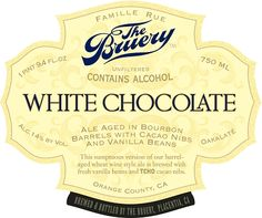 The Bruery White Chocolate - Much like Chocolate Rain from The Bruery, this beer is incredibly smooth and drinkable for such a high abv.  I loved this stuff and probably put this and Chocolate Rain in my all time top 10.