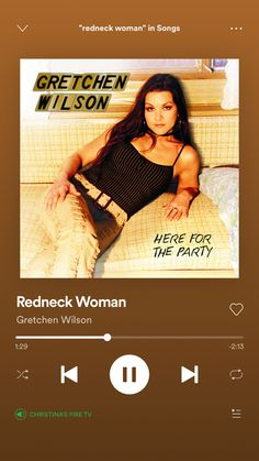 Country Music Lyrics, Country Songs, Country Playlist, Gretchen Wilson, Redneck Woman, My Love, Playlists, Harry Potter Stickers, Country Lyrics