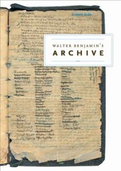 Walter Benjamin's Archive (manchester paper: image + text)