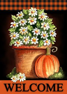 welcome flag daisies & pumpkin Pumpkin Coloring Pages, Arte Country, Country Style, Line Art Design, Hello Welcome, Country Paintings, Glitter Graphics, Fall Is Here, Decoupage Paper