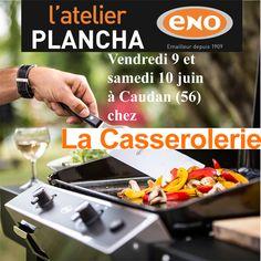 Atelier Plancha ENO vendredi 9 et samedi 10 juin à la Casserolerie à Caudan (56) - Cours de cuisine à la plancha avec un chef pour apprendre à cuisiner sur la Plancha ENO. Conseils et astuces de cuisson et de nettoyage. Cours de cuisine sur réservation auprès du magasin au 02 97 36 34 45