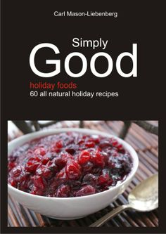Simply Good | Holiday Foods