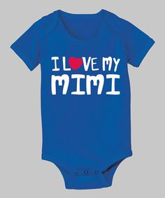 Take a look at this Royal Blue 'Love My Mimi' Bodysuit - Infant by Zip-Tees on #zulily today!