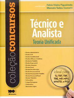 Coleção Concursos - Técnico e Analista - Teoria Unificada