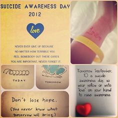 Suicide Awareness Day is tomorrow. Wear your yellow! Also, pin a pic of you tomorrow wearing it and the 'love' on your hand. Let's see how much we can get the word around!