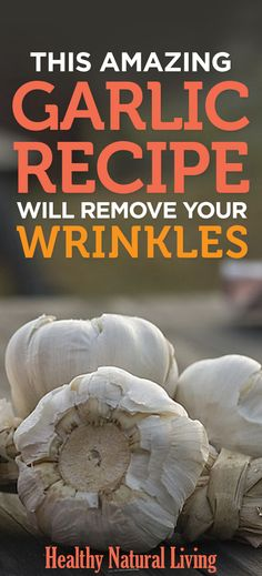 This Amazing Garlic Recipe Will Remove Your Wrinkles In 7 Days! This Amazing Garlic Recipe Will Remove Your Wrinkles Your hair within simple exercises for EnHow to Remove Blackheads Home Beauty Tips, Natural Beauty Tips, Beauty Hacks, Diy Beauty, Beauty Products, Homemade Beauty, Beauty Guide, Beauty Ideas, Beauty Secrets