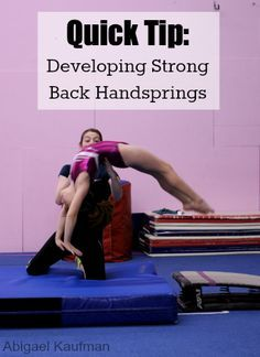 Quick Tip: Developing Strong Back Handsprings - I'm currently working on getting my back handspring! This is an amazing tip! Gymnastics Tricks, Tumbling Gymnastics, Gymnastics Skills, Gymnastics Coaching, Gymnastics Workout, Gymnastics Games, Olympic Gymnastics, Olympic Games, Cheerleading Workouts