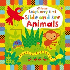 """""""Baby's very first slide and see animals"""" at Usborne Children's Books"""