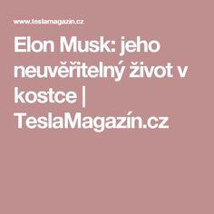 Elon Musk: jeho neuvěřitelný život v kostce Tesla Motors, Elon Musk