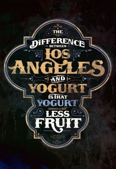 Los Angeles and Yogurt on Behance