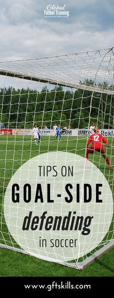 "Defending in soccer requires many things, one of which is staying goal side of your ""man"". You don't see many goals scored when the defender stays goal side. If you are not goal side then you would allow the player you are marking to get an easy goal. Eve"