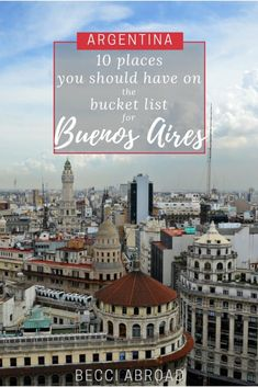 10 places every first-time visitor should have on their bucket list for Buenos Aires - Becci Abroad South America Travel, Beautiful Buildings, Latin America, Traveling By Yourself, Travel Destinations, City, Argentina Travel, Places, Group Travel