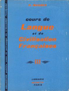 Manuels anciens: G. Mauger, Cours de langue et de civilisation françaises, tome III (1955)