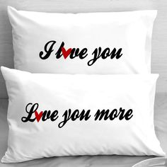 I love you. Love you more. Design Pillowcases. Perfect for boyfriend, girlfriend, husband, wife or any lover in any combination!    A pair of 2 Standard