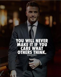 Focus on what you want to create no matter what others say or do. You will never make it if you care what others think.