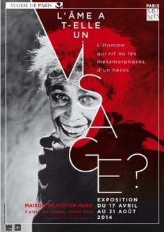 Exposition L'âme a-t-elle un visage ? - L'homme qui rit ou les métamorphoses d'un héros - Jusqu'au 31 août 2014 -  Maison Victor Hugo Paris