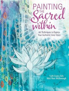 Painting the Sacred Within: Art Techniques to Express You... https://smile.amazon.com/dp/1440348472/ref=cm_sw_r_pi_dp_x_4BV1yb1TV7P1E