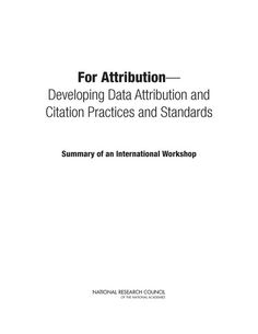 For Attribution -- Developing Data Attribution and Citation Practices and Standards:  Summary of an International Workshop