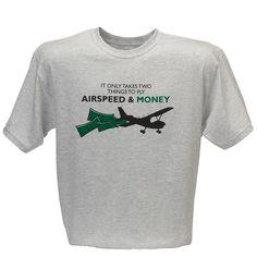 ca612982eba Airspeed and Money T-Shirt. PilotsAviationSporty