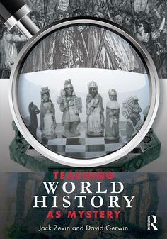 Teaching World History as Mystery [Kindle Edition]