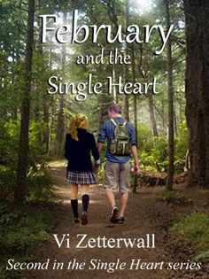 February and the Single Heart by Vi Zetterwall, http://www.amazon.com/dp/B00ICXMWE4/ref=cm_sw_r_pi_dp_tvldtb1E1A3RF