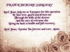 20 Short But Effective Prayers for Surgery Prayer Before Surgery Quotes, Prayers Before Surgery, Surgery Prayer, Healing Words, Bible Prayers, Catholic Prayers, Powerful Prayers, God Prayer
