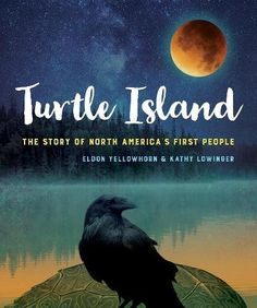 Turtle Island: The Story of North America's First People - Eldon Yellowhorn and Kathy Lowinger The story of First Peoples dating back to the Ice Age based on archaeological finds and scientific research. Life Is Like, What Is Life About, Central America, North America, Youth Services, Heritage Month, Cultural Diversity, First Nations, Nonfiction