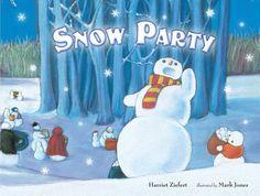Snow Party by Harriet Zeifert
