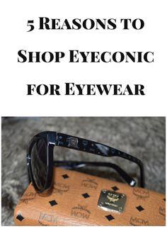 5 Reasons to Shop Eyeconic for Eyewear