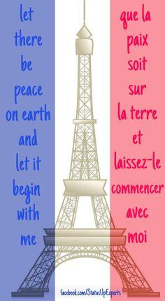 Let there be peace on earth and let it begin with me.  Que la Paix soit sur la terre et laissez-le commencer avec moi. #paris #blackfriday #peace #inspiration #quotes