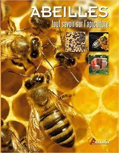 Télécharger Abeilles, tout savoir sur l'apiculture Gratuit