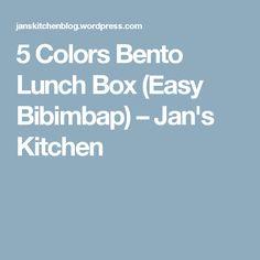 5 Colors Bento Lunch Box (Easy Bibimbap) – Jan's Kitchen
