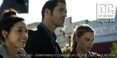 DC on SCREEN Podcast: Lucifer 2x01 - Everything's Coming Up Lucifer   Recap & Review