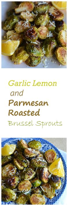 Garlic Lemon and Parmesan Roasted Brussel Sprouts are simple yet delicious and easy enough for weeknights. Sprout Recipes, Vegetable Recipes, Vegetarian Recipes, Cooking Recipes, Healthy Recipes, Keto Recipes, Clean Eating, Healthy Eating, Vegetable Side Dishes