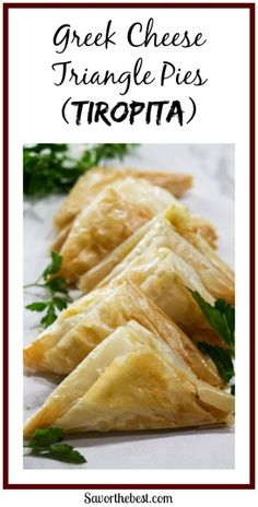 Greek Cheese Triangle Pies (Tiropita) - Savor the Best Greek Appetizers, Bite Size Appetizers, Appetizer Recipes, Phyllo Recipes, Dessert Recipes, Desserts, Food Design, Healthy Eating Tips, Greek